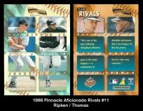 1996 Pinnacle Aficionado Rivals #11