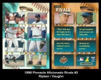 1996 Pinnacle Aficionado Rivals #3