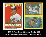 1988 O-Pee-Chee Sticker Backs #44 w Albert Hall #39 & Ken Williams #287
