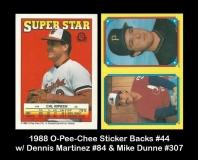 1988 O-Pee-Chee Sticker Backs #44 w Dennis Martinez #84 & Mike Dunne #307