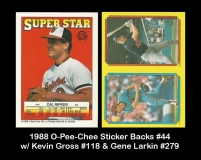 1988 O-Pee-Chee Sticker Backs #44 w Kevin Gross #118 & Gene Larkin #279