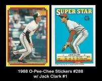 1988 O-Pee-Chee Stickers #288 w Jack Clark #1