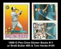 1989 O-Pee-Chee Sticker Backs #11 Brett Bulter #85 & Tom Henke #195