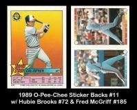 1989 O-Pee-Chee Sticker Backs #11 w Hubie Brooks #72 & Fred McGriff #185