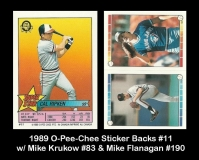 1989 O-Pee-Chee Sticker Backs #11 w Mike Krukow #83 & Mike Flanagan #190