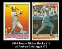 1989 Topps Sticker Backs #11 w Andres Galaragga #76