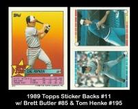 1989 Topps Sticker Backs #11 w Brett Butler & Tom Henke #195