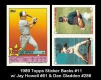 1989 Topps Sticker Backs #11 w Jay Howell #61 & Dan Gladden #286