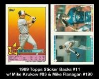 1989 Topps Sticker Backs #11 w Mike Mrukow #83 & Mike Flanagan #190