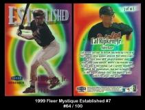1999 Fleer Mystique Established #7