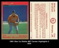 1991 Star Co Stellar #87 Career Highlights 2