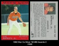 1992 Star Co Silver '92 #90 Awards 2