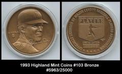 1993 Highland Mint Coins #103 Bronze