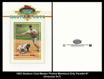 1993 Stadium Club Master Photos Members Only Parallel #7