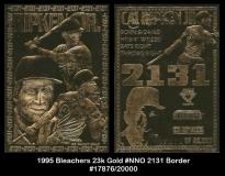 1995 Bleachers 23K Gold #NNO 2131 Border