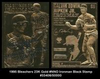 1995 Bleachers 23K Gold #NNO Ironman Black Stamp