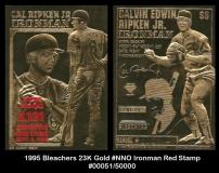 1995 Bleachers 23K Gold #NNO Ironman Red Stamp