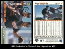 1995 Collectors Choice Silver Signature #85