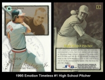 1995 Emotion Timeless #1 High School Pitcher