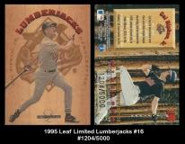 1995 Leaf Limited Lumberjacks #16