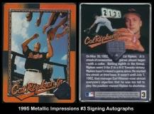 1995 Metallic Impressions #3 Signing Autographs