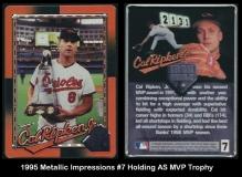 1995 Metallic Impressions #7 Holding AS MVP Trophy