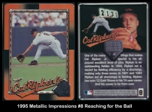1995 Metallic Impressions #8 Reaching for the Ball