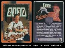 1995 Metallic Impressions #9 Game 2130 Press Conference
