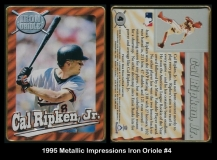 1995 Metallic Impressions Iron Oriole #4