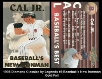 1995 Diamond Classics by Legends #8 Baseball's New Ironman Gold Foil