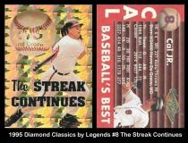 1995 Diamond Classics by Legends #8 The Streak Continues