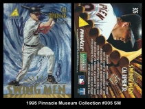 1995 Pinnacle Museum Collection #305 SM
