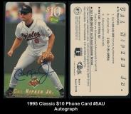 1995 Classic $10 Phone Card #5AU Autograph