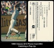 1995 Classic $10 Phone Card #5C Catching a Pop-Up