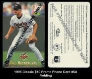 1995 Classic $10 Promo Phone Card #5A Fielding