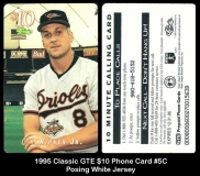 1995 Classic GTE $10 Phone Card #5C Posing White Jersey