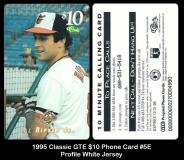 1995 Classic GTE $10 Phone Card #5E Profile White Jersey