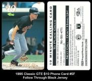 1995 Classic GTE $10 Phone Card #5F Follow Through Black Jersey