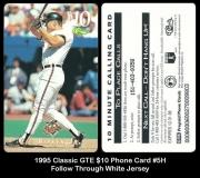 1995 Classic GTE $10 Phone Card #5H Follow Through White Jersey