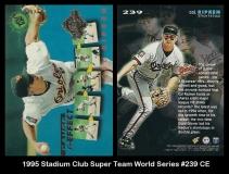 1995 Stadium Club Super Team World Series #239 CE