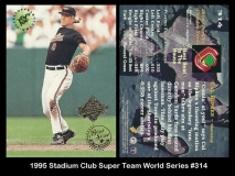 1995 Stadium Club Super Team World Series #314
