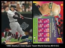 1995 Stadium Club Super Team World Series #510 EC