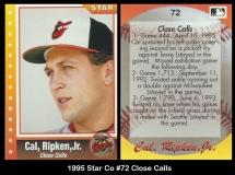 1995 Star Co #72 Close Calls