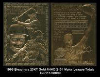 1996 Bleachers 23KT Gold #NNO 2131 Major League Totals