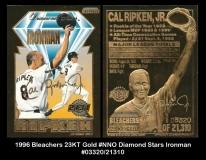 1996 Bleachers 23KT Gold #NNO Diamond Stars Ironman