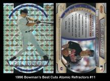 1996 Bowman Best Cuts Atomic Refractors #11