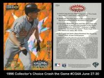 1996 Collectors Choice Crash the Game #CG4A June 27-30