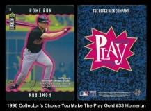 1996 Collectors Choice You Make The Play Gold #33 Homerun