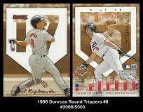 1996 Donruss Round Trippers #8