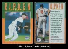 1996 CUI Metal Cards #3 Fielding